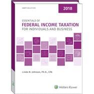 Essentials of Federal Income Taxation for Individuals and Business 2018 by Johnson, Linda M., Ph.D., 9780808047377