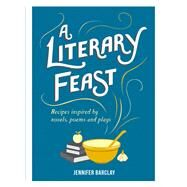 A Literary Feast by Barclay, Jennifer, 9781849537377