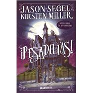 Pesadillas! / Nightmares! by Segel, Jason; Miller, Kirsten, 9786077357377