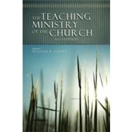 The Teaching Ministry of the Church Second Edition by Yount, William, 9780805447378