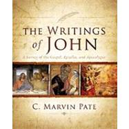 The Writings of John by Pate, C. Marvin, 9780310267379