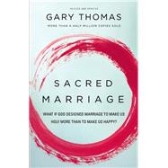 Sacred Marriage by Thomas, Gary, 9780310337379