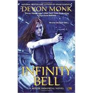 Infinity Bell by Monk, Devon, 9780451467379