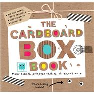 The Cardboard Box Book by Priddy, Roger; Powell, Sarah; Sido, Barbi, 9780312517380