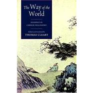 The Way of the World: Readings in Chinese Philosophy by Cleary, Thomas, 9781590307380