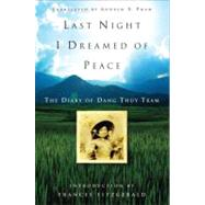 Last Night I Dreamed of Peace by TRAM, DANG THUY, 9780307347381