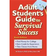 The Adult Student's Guide to Survival & Success by Unknown, 9780944227381