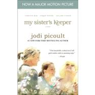 My Sister's Keeper - Movie Tie-In; A Novel by Jodi Picoult, 9781439157381
