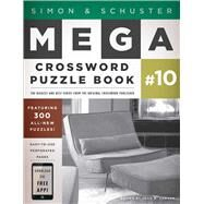 Simon and Schuster Mega Crossword Puzzle Book #10 by John M. Samson, 9781451627381