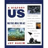 A History of US: War, Peace, and All That Jazz 1918-1945 A History of US Book Nine by Hakim, Joy, 9780195307382