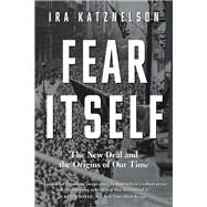 Fear Itself by Katznelson, Ira, 9780871407382