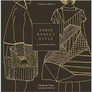 Paris Street Style by De Las Cases, Zoe, 9781101907382