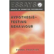 Hypothesis-testing Behaviour by Poletiek,Fenna H., 9781138877382