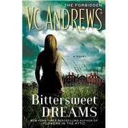 Bittersweet Dreams by Andrews, V.C., 9781476777382