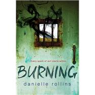 Burning by Rollins, Danielle, 9781619637382