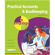Practical Accounts & Bookkeeping in easy steps by Byrne, Alex, 9781840787382