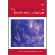 The Routledge Companion to Experimental Literature 9781138797383N