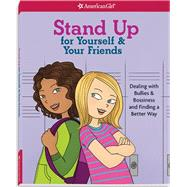 Stand Up for Yourself & Your Friends by Criswell, Patti Kelley; Martini, Angela, 9781609587383