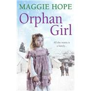 Orphan Girl by Hope, Maggie, 9780091957384