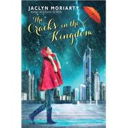 The Cracks in the Kingdom (The Colors of Madeleine, Book 2) Book 2 of The Colors of Madeleine by Moriarty, Jaclyn, 9780545397384