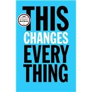 This Changes Everything Capitalism vs. The Climate by Klein, Naomi, 9781451697384