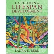 Exploring Lifespan Development by Berk, Laura E., 9780205957385