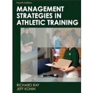 Management Strategies in Athletic Training by Ray, Richard, 9780736077385