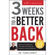 3 Weeks to a Better Back by Sinnett, Todd, Dr., 9780988767386