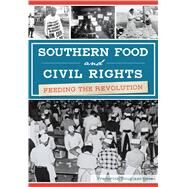 Southern Food and Civil Rights by Opie, Frederick Douglass, 9781467137386