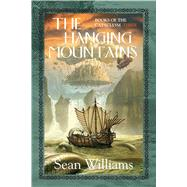 The Hanging Mountains by Williams, Sean, 9781591027386