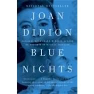 Blue Nights by DIDION, JOAN, 9780307387387