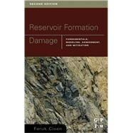 Reservoir Formation Damage by Civan; Civan, PhD, 9780750677387