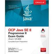 OCP Java SE 8 Programmer II Exam Guide (Exam 1Z0-809) by Sierra, Kathy; Bates, Bert; Robson, Elisabeth, 9781260117387