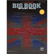 The New Guitar Tab Big Book of British Rock: Guitar Tab Edition by Alfred Pub Co., 9781470617387