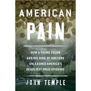 American Pain by Temple, John, 9781493007387