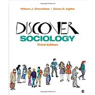 Discover Sociology by Chambliss, William J.; Eglitis, Daina S., 9781506347387