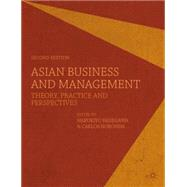 Asian Business and Management Theory, Practice and Perspectives by Hasegawa, Harukiyo; Noronha, Carlos, 9780230367388