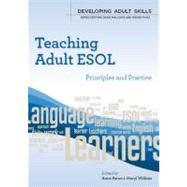 Teaching Adult ESOL principles and practice by Paton, Anne; Wilkins, Meryl, 9780335237388