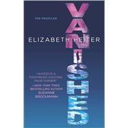 Vanished by Heiter, Elizabeth, 9780778317388