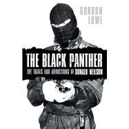 The Black Panther by Lowe, Gordon, 9780750967389