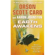 Earth Awakens by Card, Orson Scott; Johnston, Aaron, 9780765367389