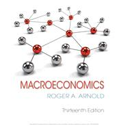 Macroeconomics (with Digital Assets, 2 terms (12 months) Printed Acess Card) by Arnold, Roger A., 9781337617390