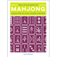 The Little Book of Mahjong by Brown, Seth, 9781507207390