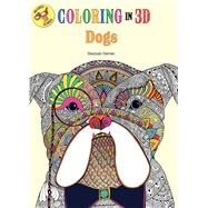 Coloring in 3D Dogs by Segal, Emma, 9781626867390