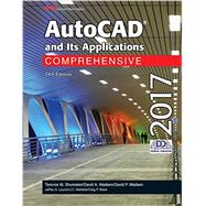 AutoCAD and Its Applications 2017 by Shumaker, Terence M.; Madsen, David A.; Madsen, David P.; Laurich, Jeffrey A.; Malitzke, J. C., 9781631267390