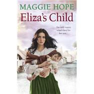 Eliza's Child by Hope, Maggie, 9780091957391