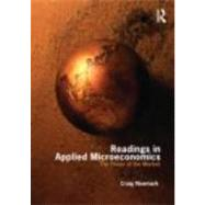 Readings in Applied Microeconomics: The Power of the Market by Newmark; Craig, 9780415777391