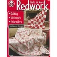 Redwork Quilts & More by Sinema, Laurene, 9781574217391