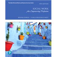 Social Work An Empowering Profession plus MyLab Helping Professions with Enhanced Pearson eText -- Access Card Package by DuBois, Brenda L.; Miley, Karla Krogsrud, 9780134747392