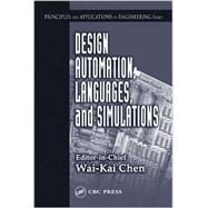 Design Automation, Languages, and Simulations by Chen; Wai-Kai, 9780849317392